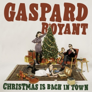 Gaspard_Royant-ChristmasIsBackInTown-HD