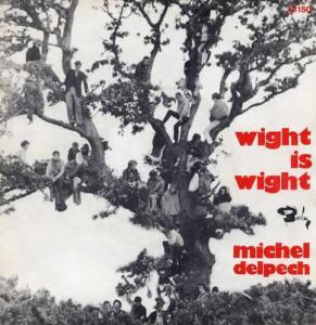 michel_delpech-wight_is_wight_s