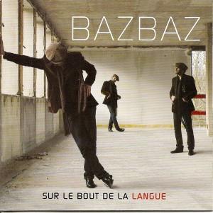 Bazbaz-sur_le_bout_de_la_langue_1