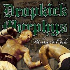 DropkickMurphys-TheWarrior'sCode