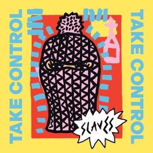 Slaves_2016_TakeControl_cover