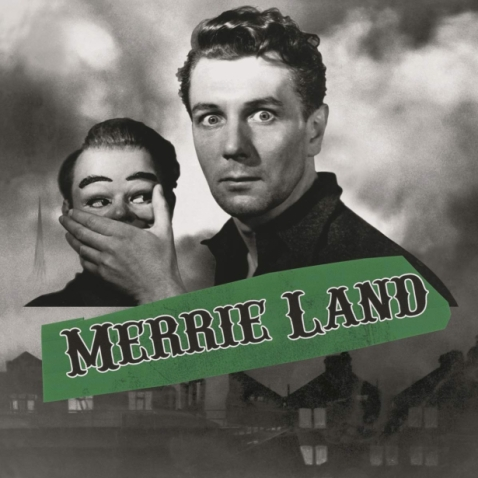 Merrie Land - The Good, The Bad and The Queen